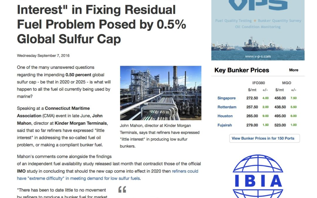 "Ship & Bunker – Refiners Said to Have ""Little Interest"" in Fixing Residual Fuel Problem Posed by 0.5% Global Sulfur Cap"